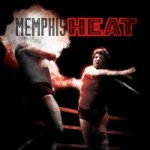 Memphis Heat: The Story of Memphis Wrasslin'