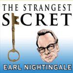 Video: The Strangest Secret – Earl Nightingale